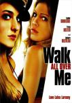 Кадры и фото из фильма Латекс, Walk All Over Me, 2007